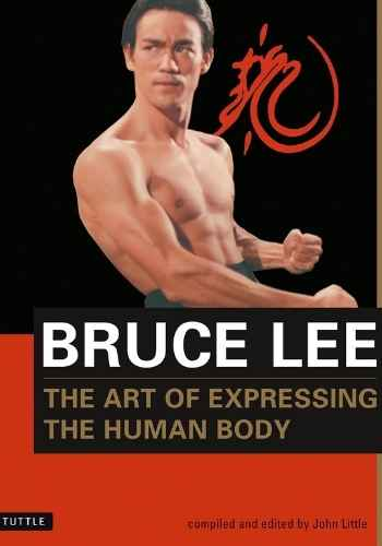 Bruce Lee Books   The Art of Expressing the Human Body